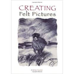 Creating Felt Pictures by Andrea Hunter