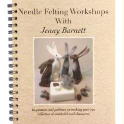 Needle Felting Workshops with Jenny Barnett