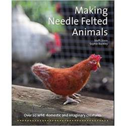 Making Needle Felted Animals by Steffi Stern & Sophie Buckley