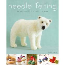 Needle Felting 20 Cute Projects to Felt from Wool by Emma Herian