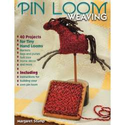Pin Loom Weaving by Margaret Stump