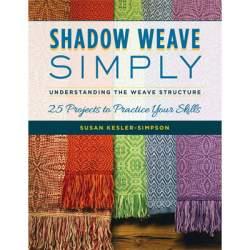 Shadow Weave Simply by Susan Kesler-Simpson