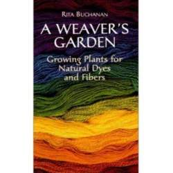 A Weaver's Garden by Rita Buchanan